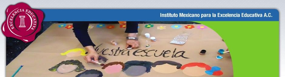 Instituto Mexicano para la Excelencia Educativa A.C.
